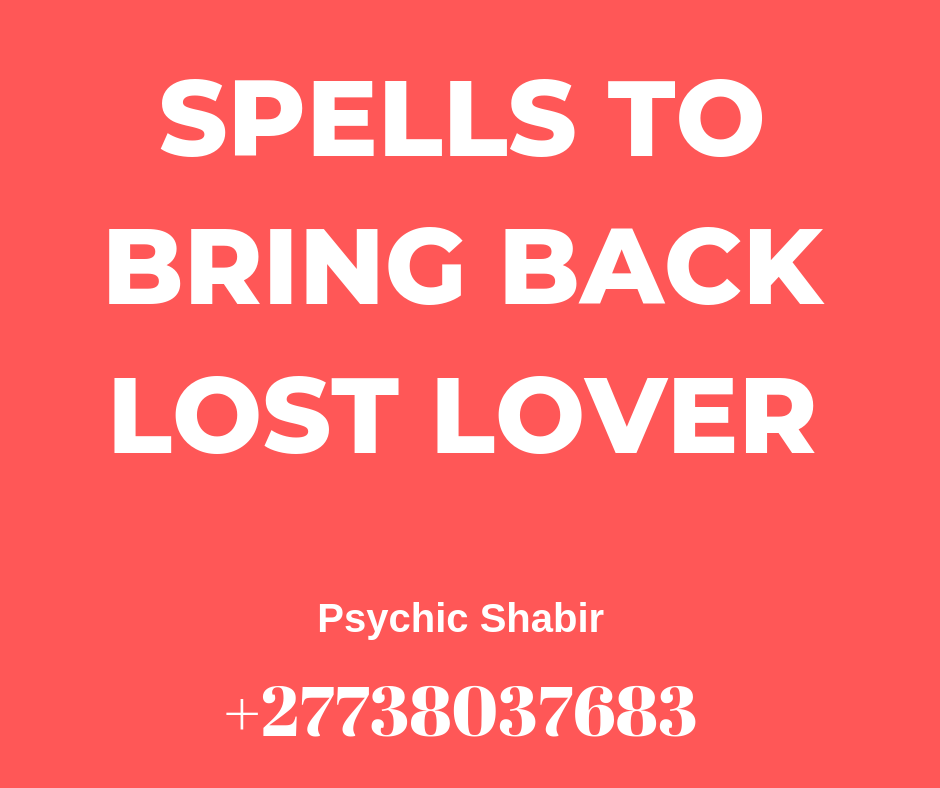 BRING BACK LOST LOVE SPELL / BLACK SPELL