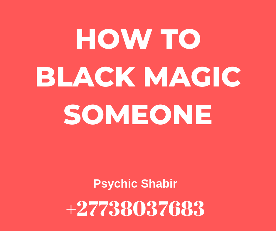 How To Black Magic Someone | Witchcraft Spells 1