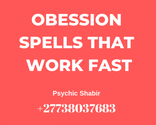 Obsession Spells That Work Fast